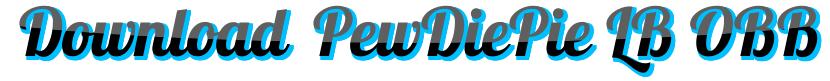 DownloadPewDiePie Legend of Brofist Apk data