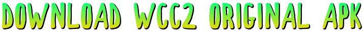Download WCC2 Original APK