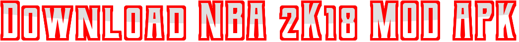 Download NBA 2K18 MOD APK