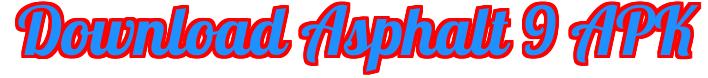 download asphalt 9 legends apk