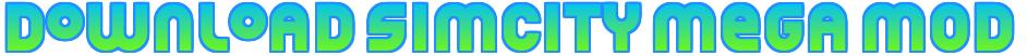 download simcity buildit mod