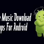 Top 7 Best Music Download Apps for Android