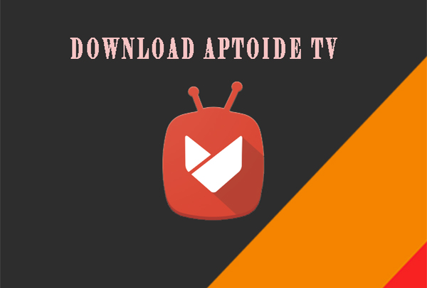 download aptoide tv
